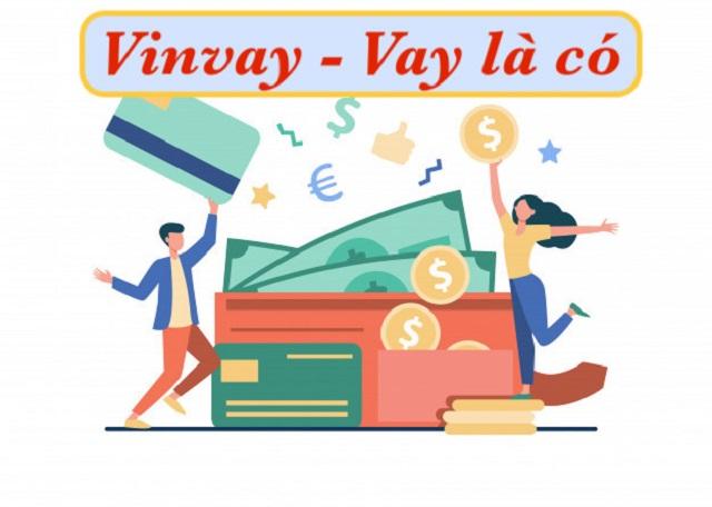 Vinvay vay nhanh an toàn ngập tràn ưu đãi